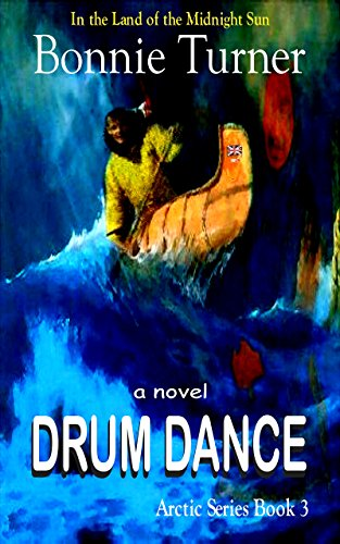 Drum Dance (Arctic Series Book 3)