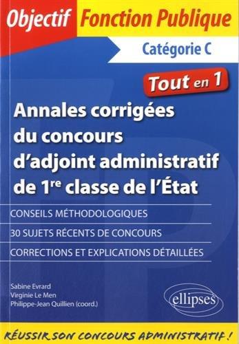 e5cbd7a97aa Annales corrigées du concours d adjoint administratif de 1re classe ...