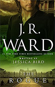 The Rogue (The Moorehouse Legacy Book 4) by [Ward, J. R.]