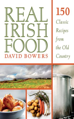 Real Irish Food: 150 Classic Recipes from the Old Country cover