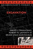 img - for Excavation (Archaeologist's Toolkit) by David L. Carmichael (2003-10-22) book / textbook / text book
