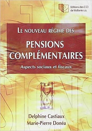 Télécharger en ligne Regime des Pensions Complementaires pdf, epub ebook
