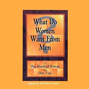 What Do Women Want From Men? Audiobook