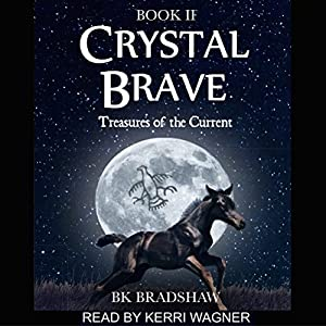 Crystal Brave Audiobook