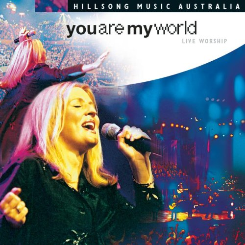 You Are My World - Live Worship by Hillsong Music Australia