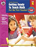 Getting Ready to Teach Math, Becky White, 0768229308
