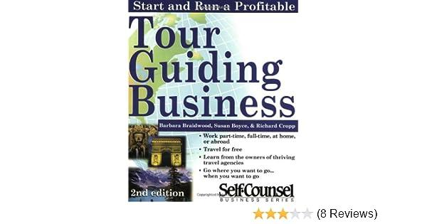 Start & Run a Tour Guiding Business (Start & Run Business
