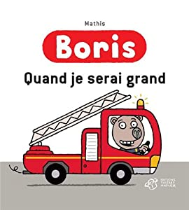 "Afficher ""Boris<br /> Quand je serai grand"""