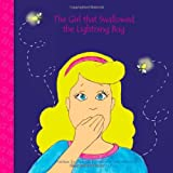 The Girl that Swallowed the Lightning Bug, Ammie Peters, 0984772200
