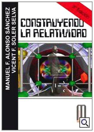 Descargar Libro Construyendo La Relatividad Manuel Francisco Alonso Sánchez