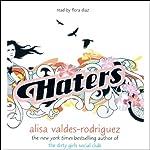 Haters | Alisa Valdes-Rodriguez