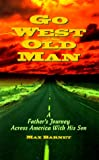 Go West Old Man, Max Barnet, 188252103X