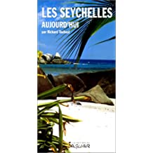 Les Seychelles Aujourd'hui