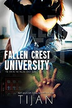 Fallen Crest University (Fallen Crest Series Book 5) by [Tijan]