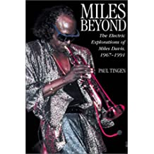 "Miles Beyond: ""The Electric Explorations of Miles Davis, 1967-1991"""