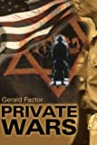 Private Wars, Gerald Factor, 0595011454
