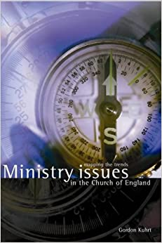 Ministry Issues for the Church of England: Mapping the Trends