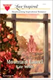 Mountain Laurel, Kate Welsh, 0373871945