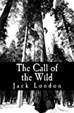 The Call of the Wild, Jack London, 147002845X