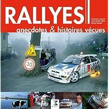 Rallyes : Anecdotes & histoires vécues