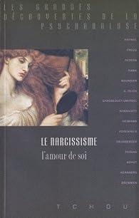 Le Narcissisme, l'amour de soi par Bela Grunberger