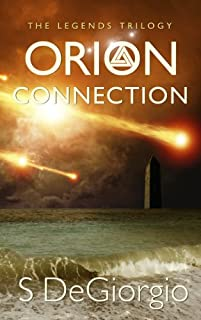 Orion Connection: The Legends Trilogy by S DeGiorgio ebook deal