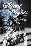 Silent Nights Book, Kaila Gant, 142597709X