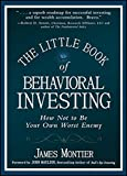 img - for The Little Book of Behavioral Investing: How not to be your own worst enemy book / textbook / text book