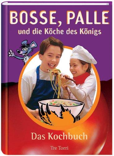 bosse-palle-und-die-kche-des-knigs-2-bde-das-kochbuch-das-abenteuerbuch