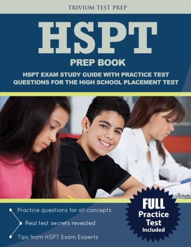 HSPT Prep Book: HSPT Exam Study Guide with Practice Test Questions for the High School Placement Test