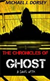 THE CHRONICLES OF GHOST