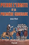 Image de Pierre l'ermite et la premiere croisade (French Edition)