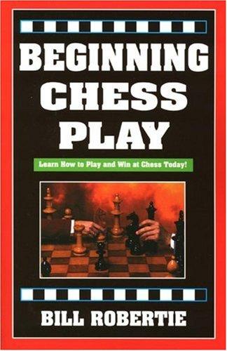 Beginning Chess Play (Chess books)