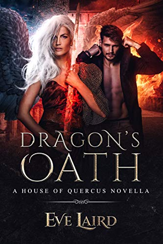 Dragon's Oath: A Paranormal & Urban Fantasy Romance (House of Quercus Book 1) (People Know Your Name Not Your Story)