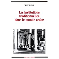Les Institutions traditionnelles dans le monde arabe