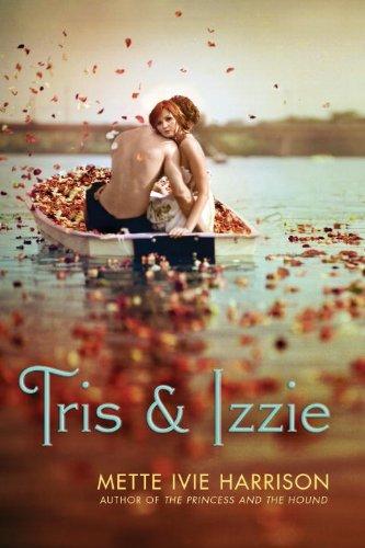Read Online Tris & Izzie ebook