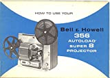 Bell & Howell 356 Autoload Super 8 Projector Original Instructions