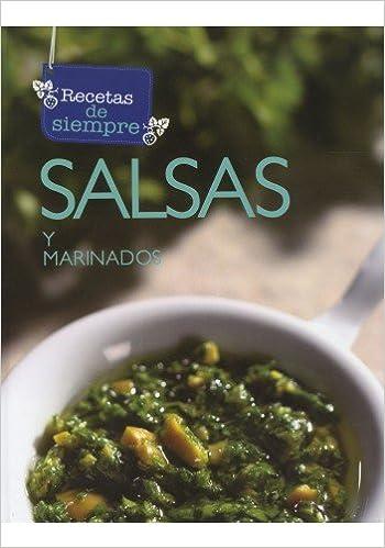 RECETAS DE SIEMPRE: SALSAS Y MARINADOS: Varios: 9786077965978: Amazon.com: Books