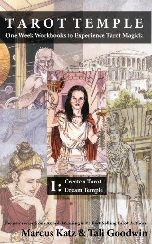 Download Tarot Temple Book 1: Create a Tarot Dream Temple Pdf
