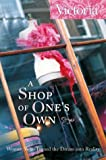 A Shop of Ones Own: Women Who Turned the Dream into Reality