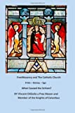 FreeMasonry and the Catholic Church, Vincent DiGiulio, 1490322760