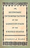 An Economic Interpretation of the Constitution of the United States 1952, Beard, Charles Austin, 1584771119