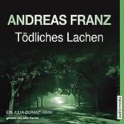Tödliches Lachen (Julia Durant 9)   Andreas Franz