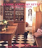 img - for Classic Country Style and How to Achieve It book / textbook / text book