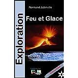 Feu et Glace Exploration No 4: Science-fiction (French Edition)