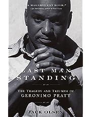 Last Man Standing: The Tragedy and Triumph of Geronimo Pratt