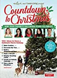 Hallmark Channel and Country Living Countdown to Christmas.: How Your Favorite Hallmark Stars Celebrate
