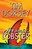 Front cover for the book Atomic Lobster by Tim Dorsey