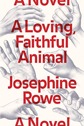 A Loving, Faithful Animal: A Novel 90s Animal