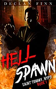 Hell Spawn (Saint Tommy, NYPD Book 1)